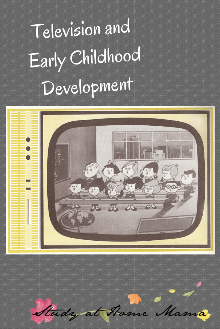 Television and Early Childhood Development