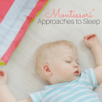 Montessori Approaches to Sleep