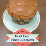 Root Beer Float Cupcakes (Oh, and Happy Birthday, Mom!)