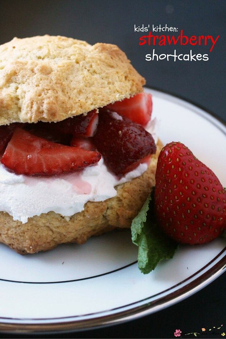 Kids' Kitchen: Healthy Strawberry Shortcake recipe for a traditional shortcake. A quick summer dessert in under 10 minutes