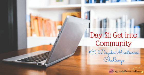 A round-up of the best Montessori Facebook Groups for parents, homeschoolers, and teachers, as well as top posts from Montessori Mischief - part of the #30daystoMontessori challenge