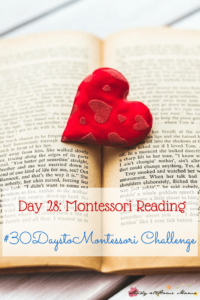 Day 28: Montessori Reading