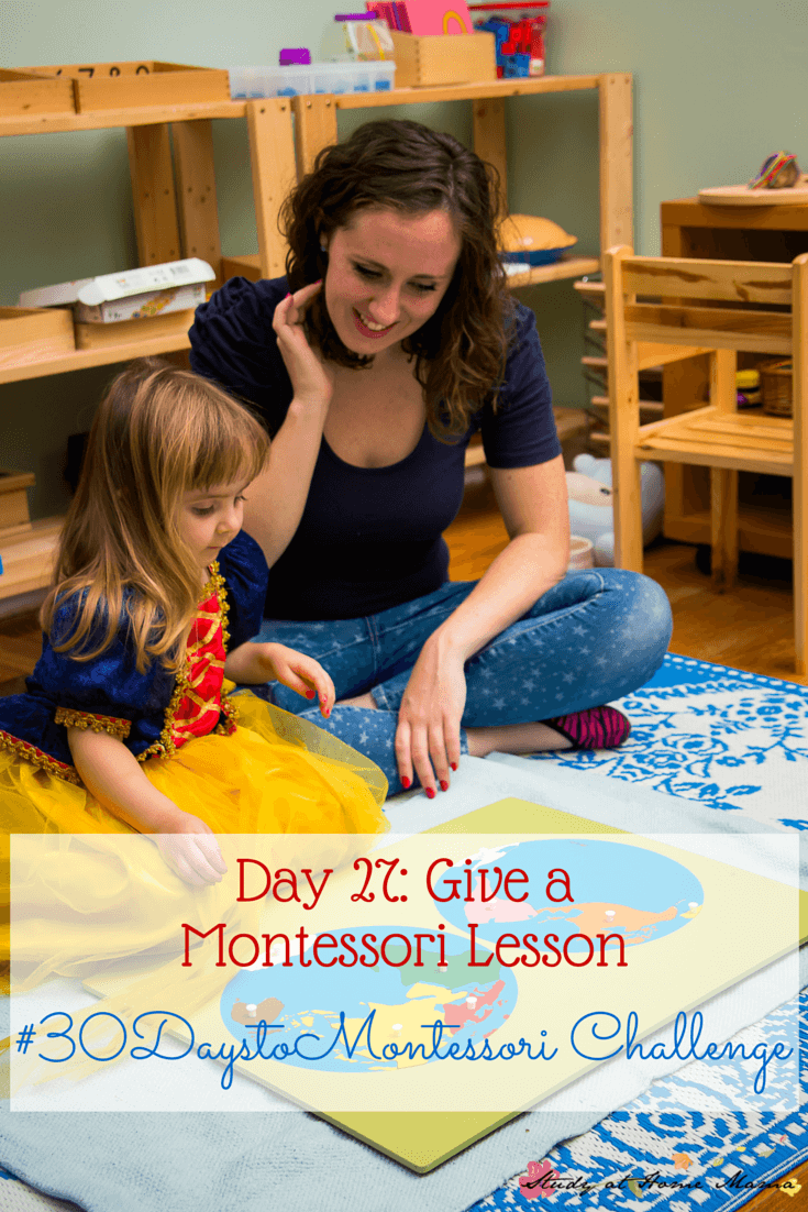 Give a Montessori Lesson: Breaking down how to present a Montessori lesson by focusing on what's most important and leaving the confusing details alone. Part of the #30daystoMontessori Series