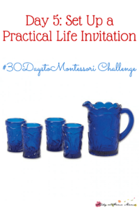 Day 5: Set Up a Practical Life Invitation