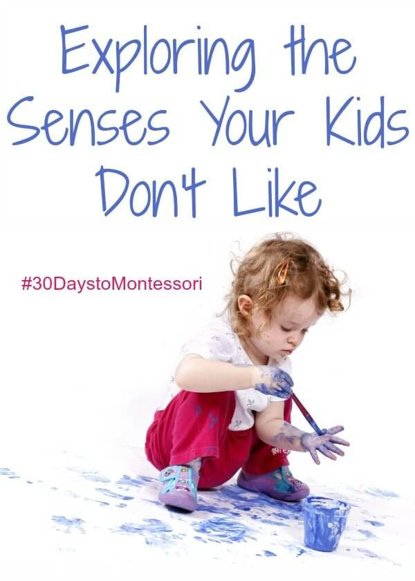 Using occupational therapy (OT) concepts and techniques in the home to encourage children to explore senses that they don't like, building the Sensory curriculum in Montessori