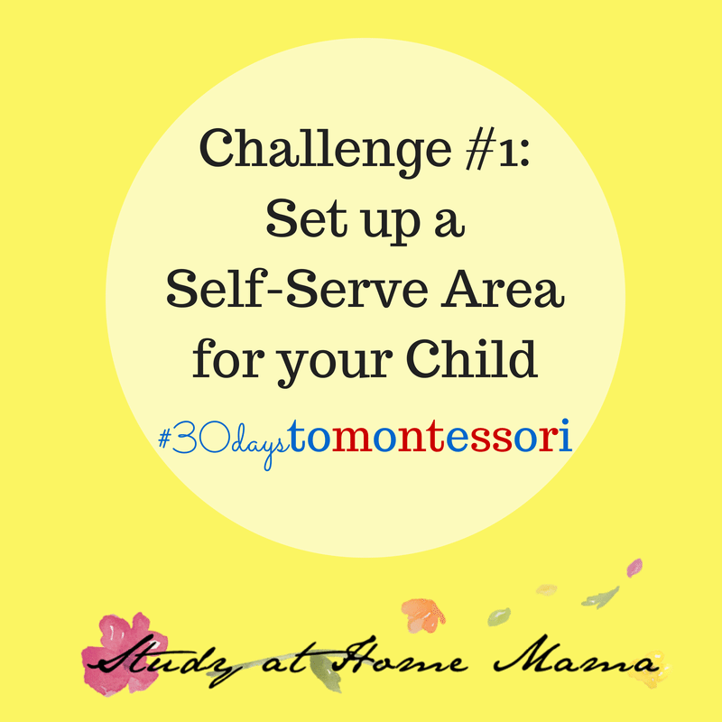 Challenge #1 of the #30daystoMontessori Challenge