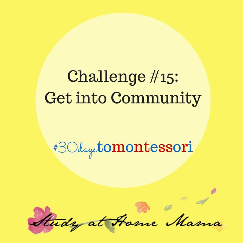 Get into Community #30daystoMontessori