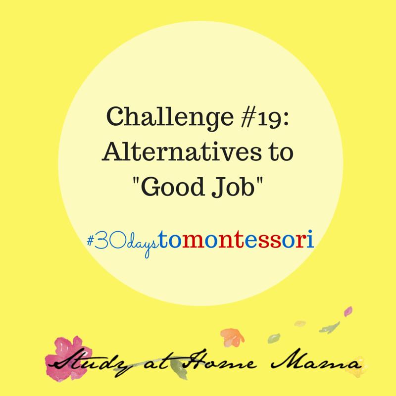 challenge #19 for #30daystoMontessori challenge