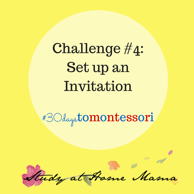 Set up a Montessori Invitation #30daystoMontessori