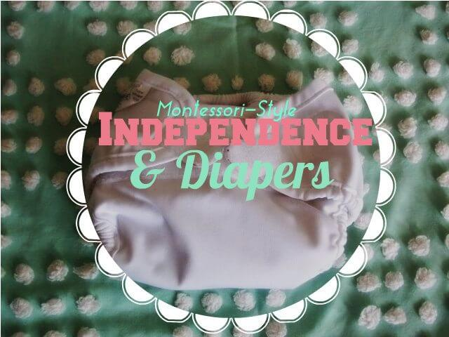 diaper independence #30daystoMontessori