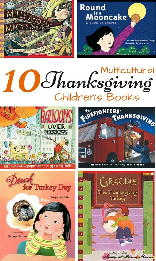 10 Multicultural Thanksgiving Children's Books - a great collection to teach about Thanksgiving traditions all around the world, and even the diversity that can be found within American borders.