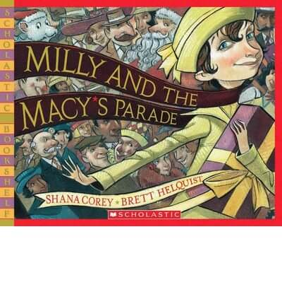 Milly and the Macy's Parade Review at Study-at-Home Mama