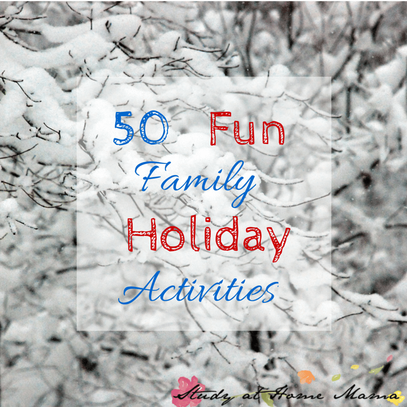 50 Fun Family Holiday Activities