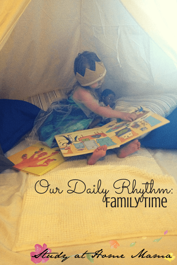 Our Daily Rhythm: Family Time