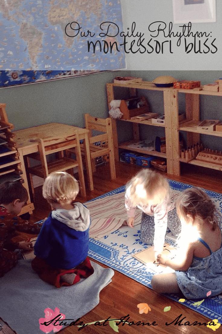 Our Daily Rhythm: Montessori Bliss