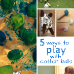 Cotton Balls: 5 Ways to Play