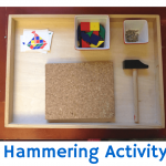 Practical Life: Hammering Activity