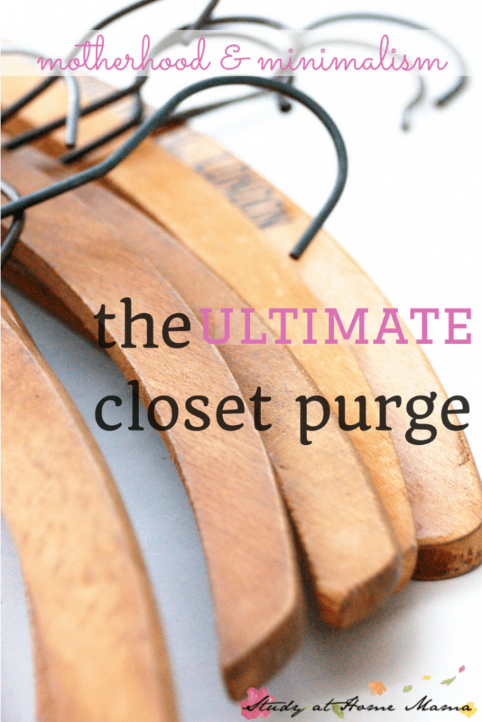 motherhood & minimalism: the ULTIMATE Closet Purge