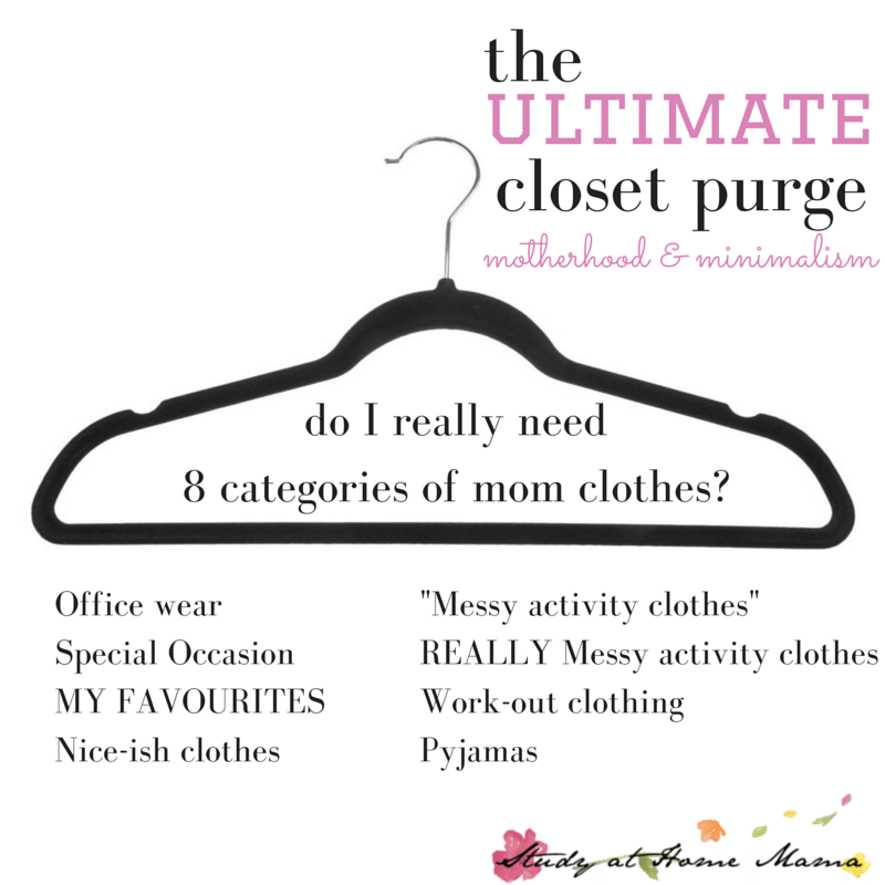 motherhood & minimalism: the ULTIMATE closet purge - do I really need 8 categories of mom clothes?!!