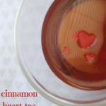 Cinnamon Heart Tea – 2 Ways
