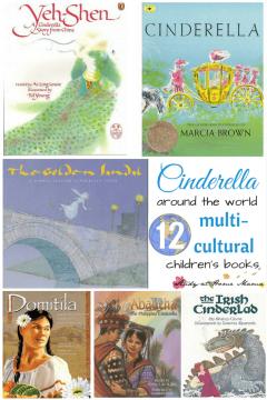 Cinderella Around the World: 12 Multicultural Children's Books