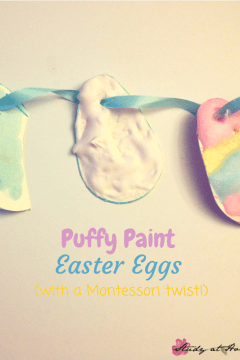 Easter Egg Puffy Paint Craft, with a Montessori Twist!