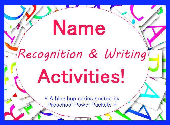 NAME RECOGNITION AND WRITING ACTIVITIES!