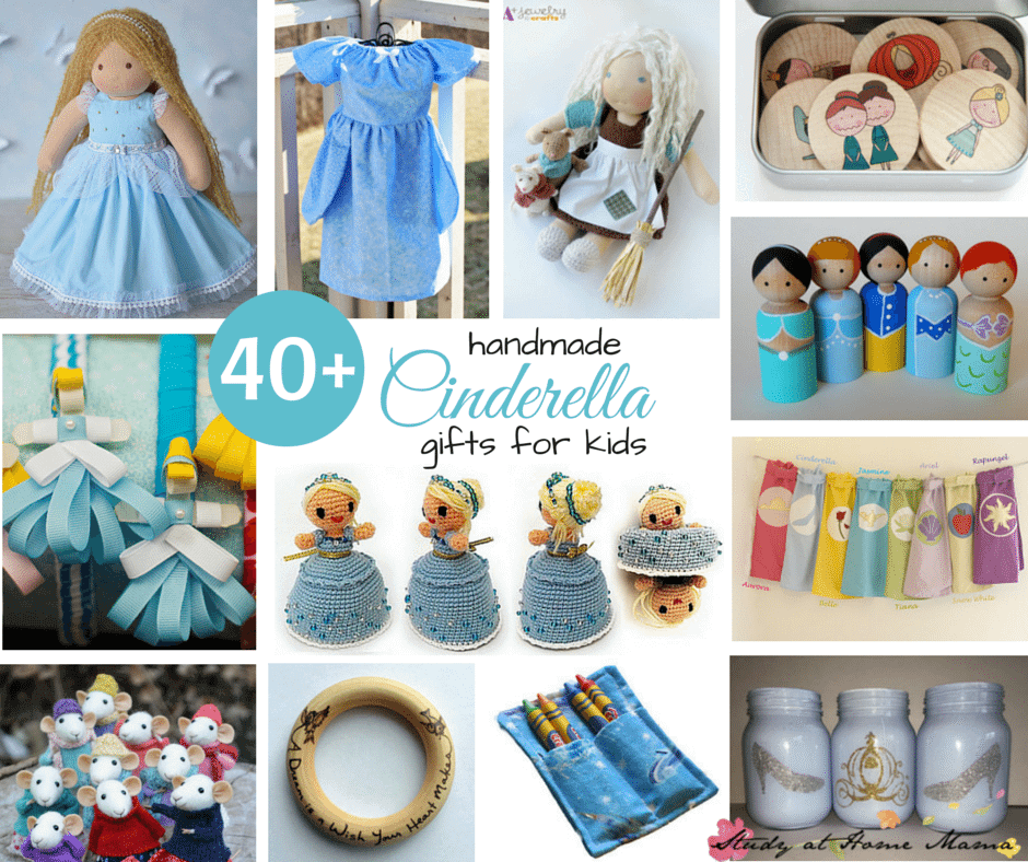 40+ handmade Cinderella gifts for kids -- dolls, costumes, toys, decor ideas. Some ideas you can DIY, and some you can purchase from Etsy!