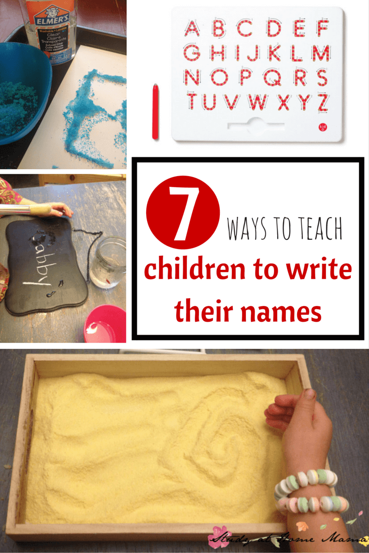 7 Ways to Teach Children to Write Their Names