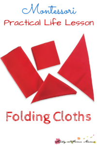 Montessori Practical Life Lesson: Folding Cloths