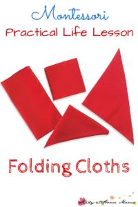 Montessori Practical Life Lesson: Folding Cloths
