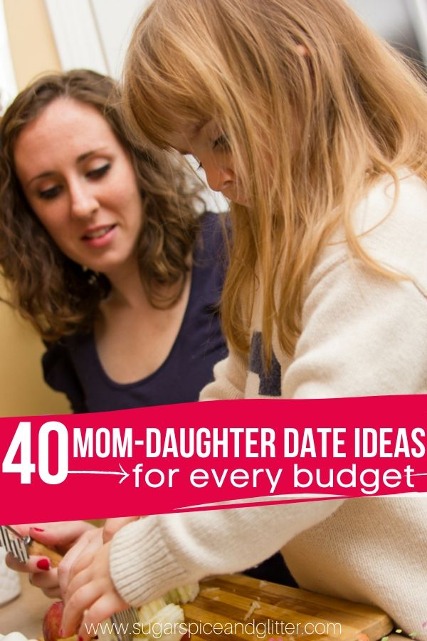 Thoughtful and creative ideas for spending special time with your girl - these ideas also work for a Dad and Daughter or Grandmother and Daughter, too! Plus printable poster to check off ideas as you go