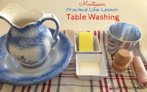 Montessori Practical Life Lesson: Table Washing is a vital skill that all children need to learn
