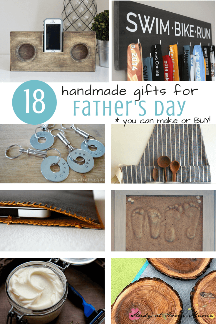 18 Handmade Gifts for Father's Day that you can make or buy -- PLUS 10+ Father's Day Crafts for Kids!