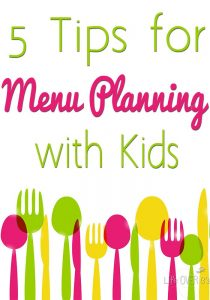 5 Tips for Meal Planning with Kids from Life Over C's