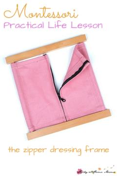 Montessori Practical Life Lesson: The Zipper Dressing Frame