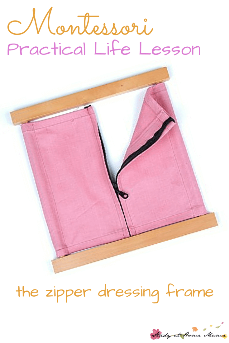 Montessori Practical Life Lesson: The Zipper Dressing Frame, teach your child how to do up zippers with this simple practical life lesson
