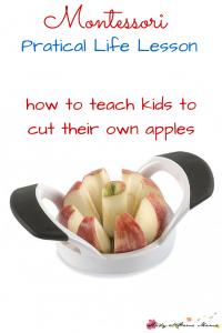 Montessori Practical Life Lesson: Apple cutting lesson - secret tips from a Montessori teacher on how to teach children how to cut their own apples, easily and happily