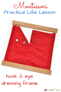 Montessori Practical Life Lesson: Hook and Eye Dressing Frame