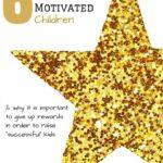 Raising Children to be Internally Motivated