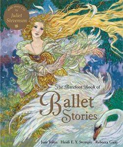 Barefoot Book of Ballet Stories