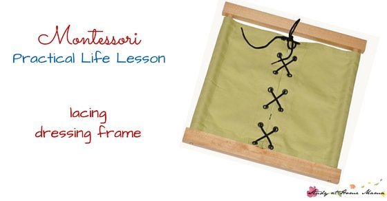 Montessori Practical Life Lesson - the lacing dressing frame, check out the full collection of practical life lessons