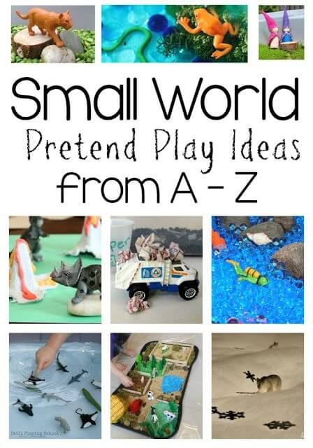 Small World Pretend Play Ideas from A-Z