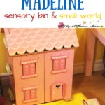 Madeline Sensory Bin & Small World