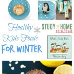Healthy Kids Foods for Winter (WKEW #33)