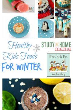 Healthy Kids Foods for Winter (WKEW #33)