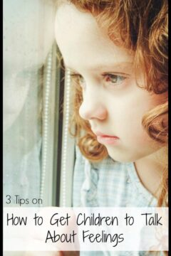 3 Tips on How to Get Children to Talk About Feelings