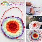 DIY Paper Plate Loom: Rainbow Yarn Art