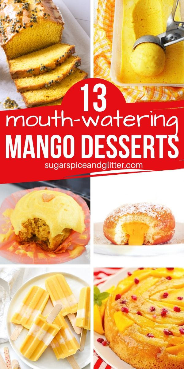 13 Mouth-Watering Mango Desserts, from healthy mango dessert recipes to the more indulgent kind, we have everything to satisfy your mango cravings