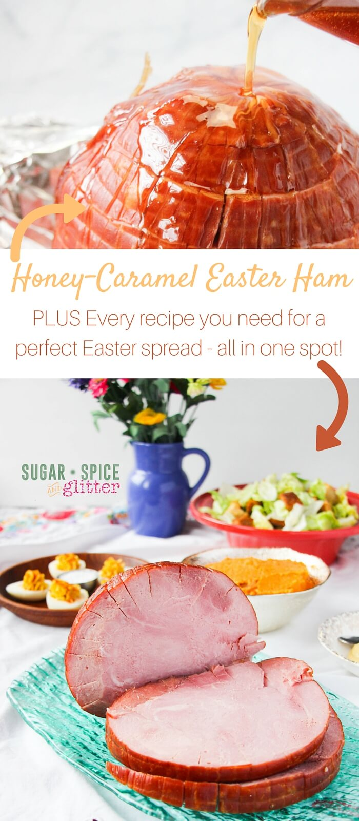 Honey Caramel Easter Ham, plus every side dish recipe you're going to need for the holidays. The perfect Easter meal, all planned out for you